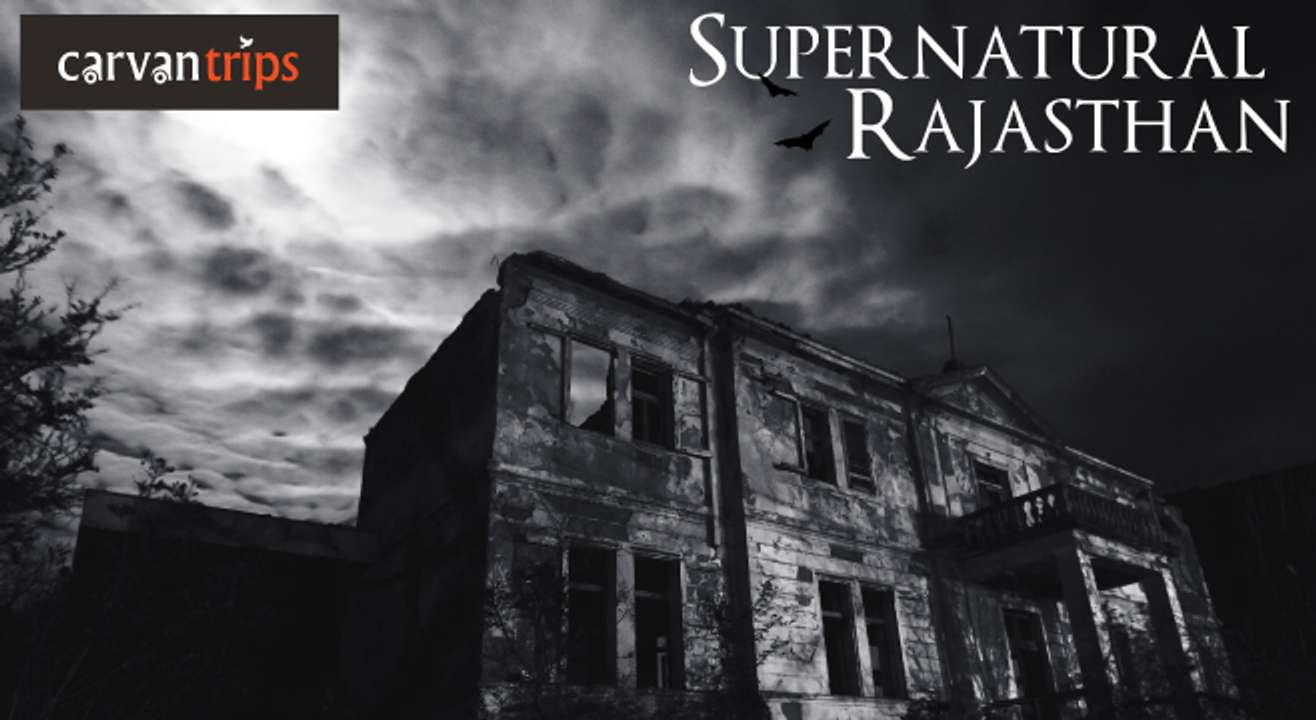 Supernatural Rajasthan
