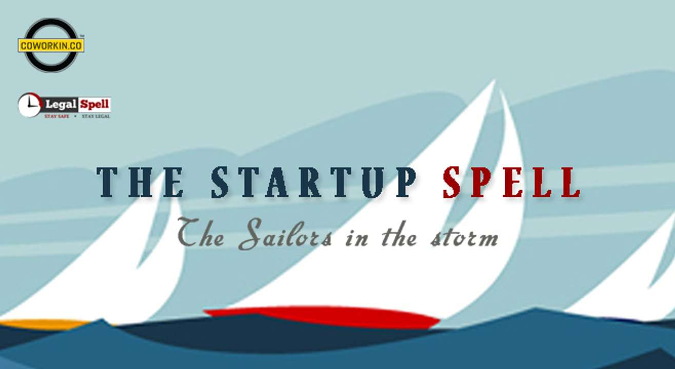The Startup Spell: The Sailors in the Storm