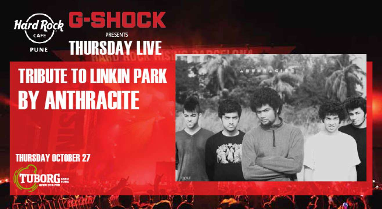 Tribute to Linkin Park by Anthracite. Presented by G-Shock