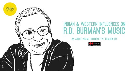Image for Indian & Western Influences on R.D. Burman's music (an interactive session with Rewind) 57f60e848c16304407f7e02a