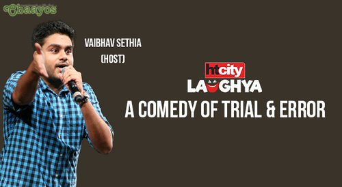 Image for HT CITY LAUGHYA: A Comedy Of Trial & Error Ft. Vaibhav Sethia 57f38aa5d7377842071ca4e6