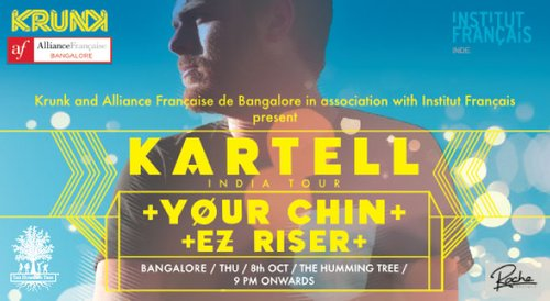 Image for Krunk and Alliance Française present - Kartell India Tour + Your Chin + EZ Riser 57eb92187a7aa57b1225ec51