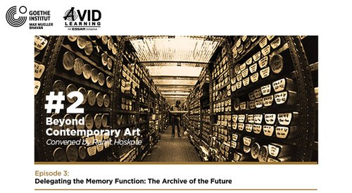 Image for Beyond Contemporary Art #2 | Episode 3 | ​Delegating the Memory Function: The Archive of the Future 57f4dd9cd7377842071d3ddf