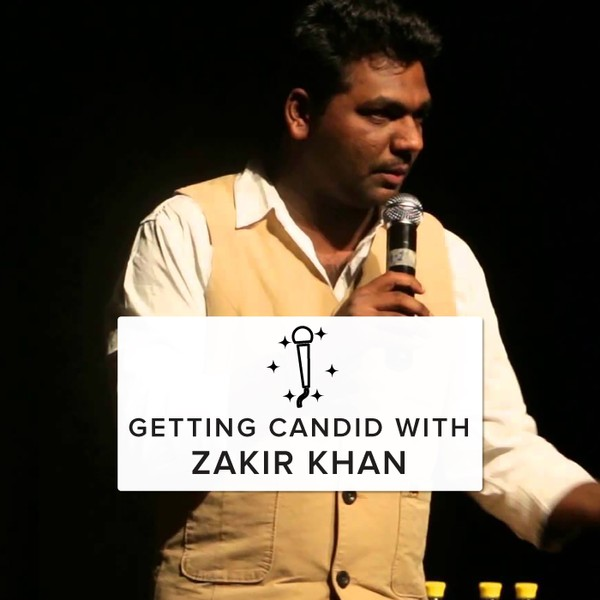 Getting Candid With Zakir Khan